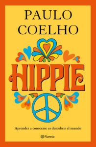 Planeta publicará Hippie, la nueva novela de Paulo Coelho