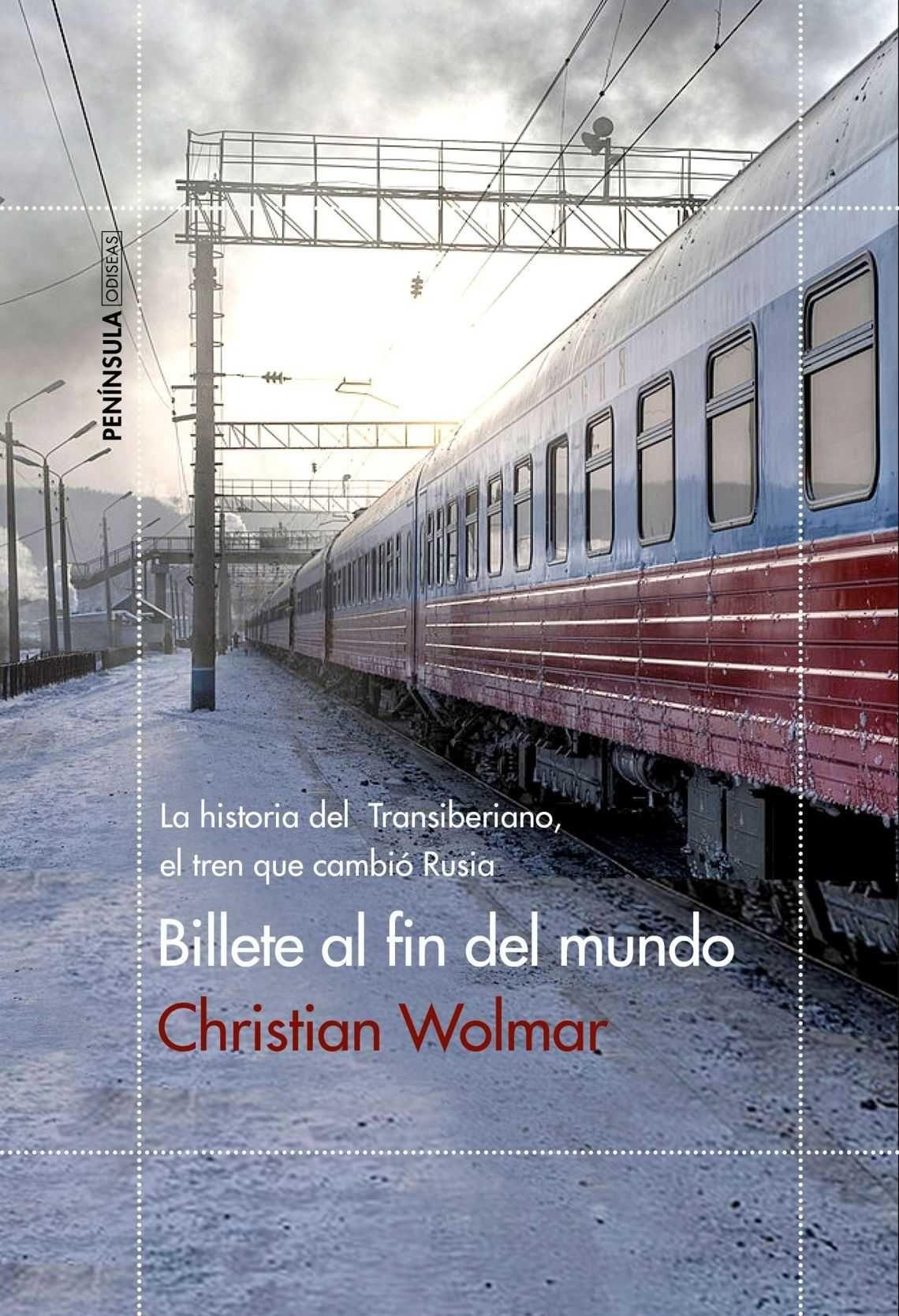 Literatura y trenes: ¡Atentos al cruce de vías!_ Billete al fin del mundo