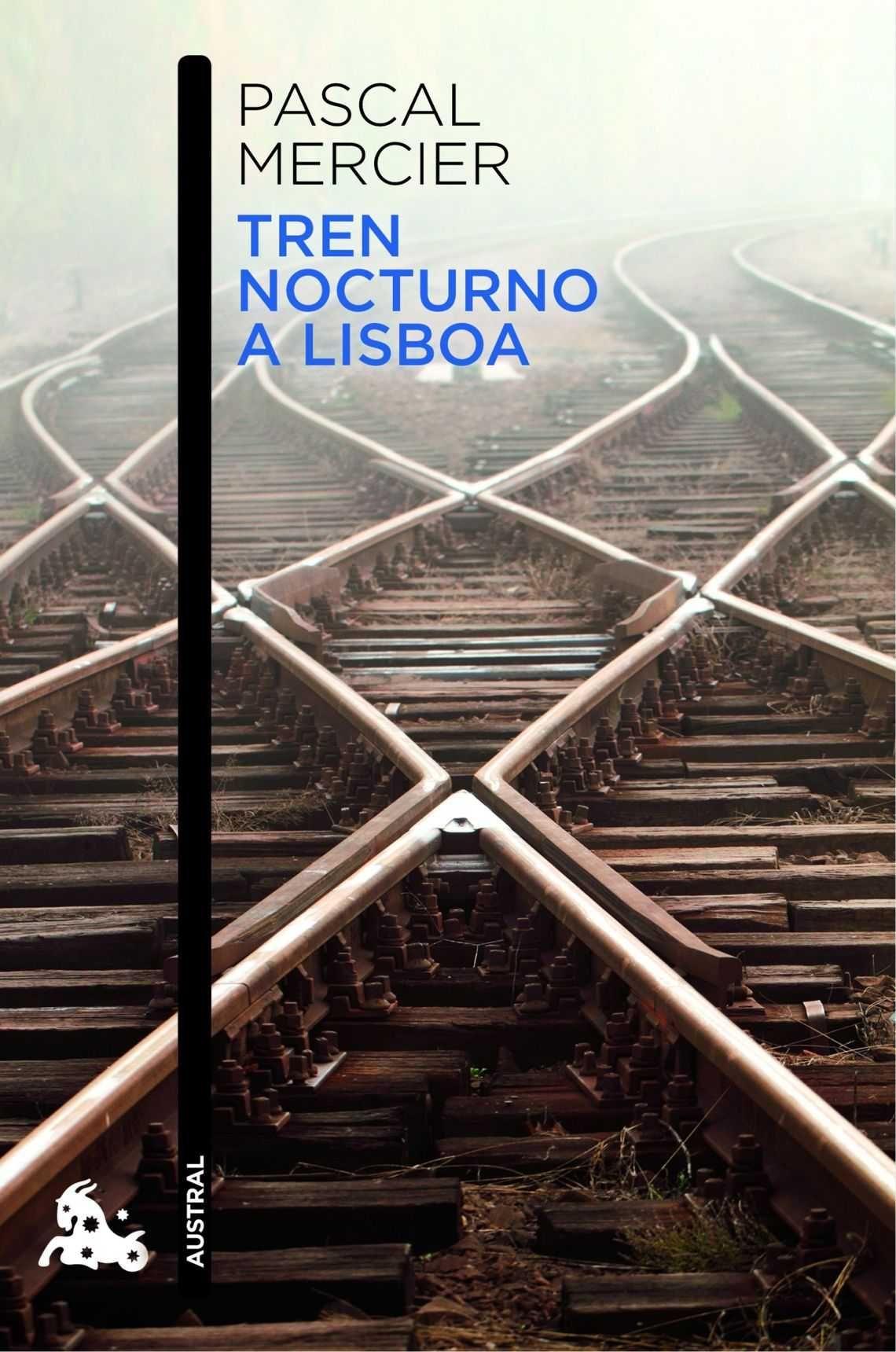 Literatura y trenes: ¡Atentos al cruce de vías!_ Tren nocturno a lisboa