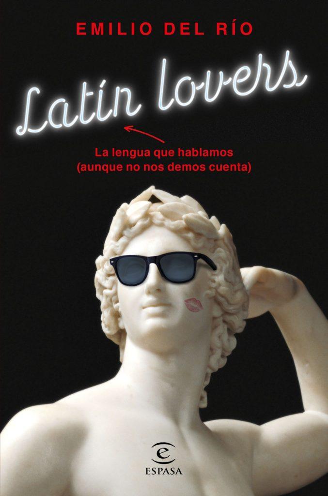 5 libros para los latin lovers - emilio del río