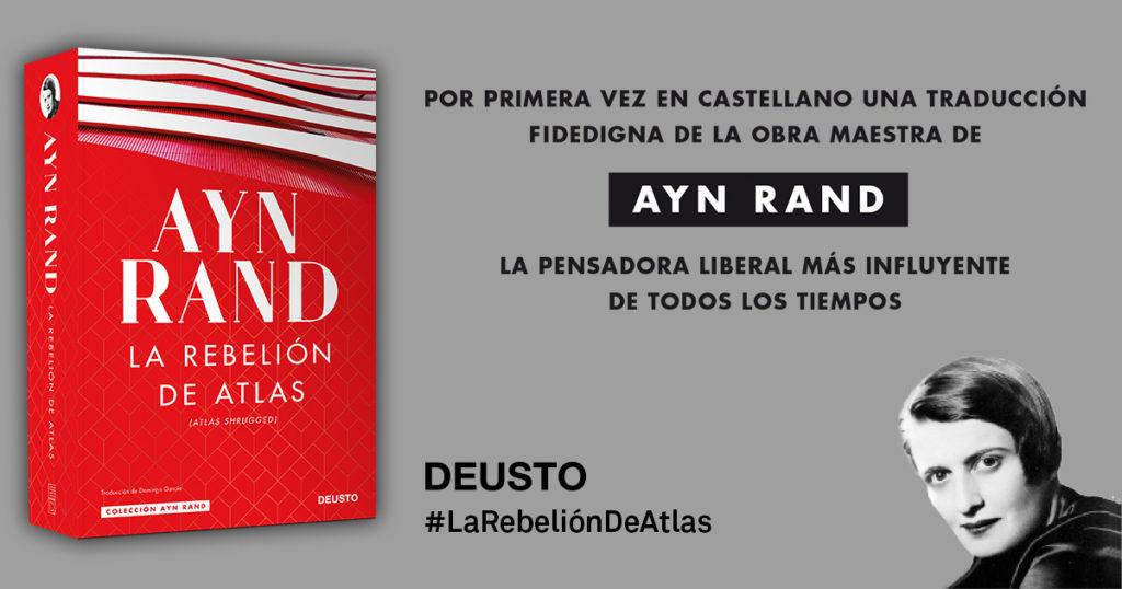¿Por qué es tan clave la traducción de 'La rebelión de Atlas', la obra maestra de Ayn Rand?