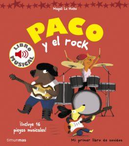 Día Mundial del Rock: Libros para sentir el ritmo en las venas_Paco y el rock