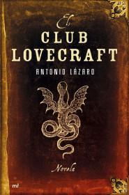 portada_el-club-lovecraft_antonio-lazaro_201505260911.jpg