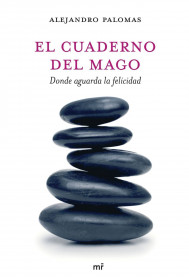 portada_el-cuaderno-del-mago_alejandro-palomas_201505261226.jpg