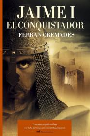 portada_jaime-i-el-conquistador_ferran-cremades-i-arlandis_201505261041.jpg