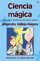 portada_ciencia-magica_alejandra-vallejo-nagera_201505261226.jpg
