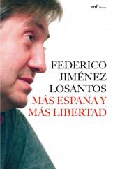 portada_mas-espana-y-mas-libertad_federico-jimenez-losantos_201505261037.jpg