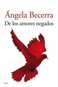 portada_de-los-amores-negados_angela-becerra_201505261212.jpg