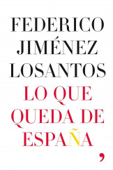 portada_lo-que-queda-de-espana_federico-jimenez-losantos_201505261037.jpg