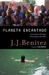 portada_planeta-encantado-2-los-senores-del-agua-el-mensaje-enterrado_j-j-benitez_201505211326.jpg