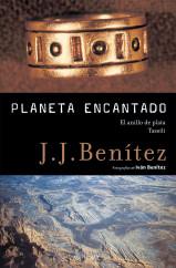 portada_planeta-encantado-3-el-anillo-de-plata-tassili_j-j-benitez_201505211326.jpg