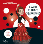 I Want to Dance Flamenco!