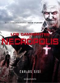 los-caminantes-necropolis_9788445002261.jpg