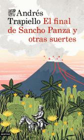 portada_el-final-de-sancho-panza-y-otras-suertes_andres-trapiello_201505261221.jpg