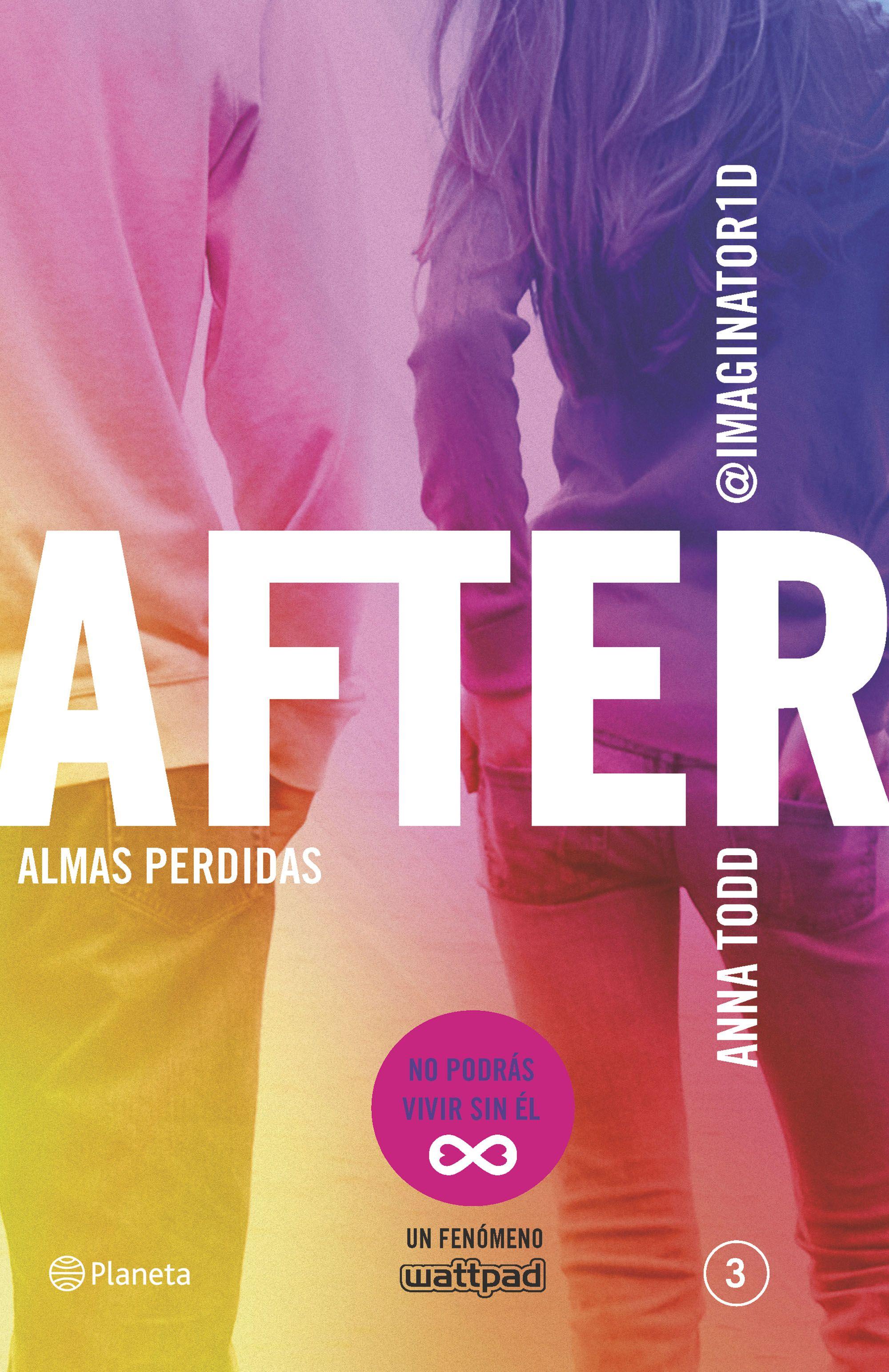 After Amor Infinito Serie After 4 Anna Todd Planeta De Libros