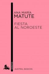 portada_fiesta-al-noroeste_ana-maria-matute_201505261220.jpg