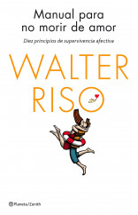 portada_manual-para-no-morir-de-amor_walter-riso_201412051402.jpg