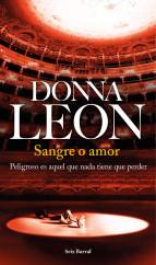portada_sangre-o-amor_donna-leon_201505261010.jpg