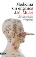 portada_medicina-sin-enganos_jm-mulet_201411271753.jpg
