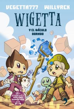 Wigetta y el báculo dorado - Vegetta777,Willyrex   Planeta