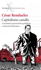portada_capitalismo-canalla_cesar-rendueles_201505291028.jpg