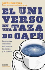 portada_el-universo-en-una-taza-de-cafe_jordi-pereyra_201507100926.jpg