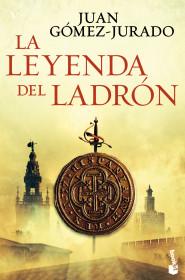portada_la-leyenda-del-ladron_juan-gomez-jurado_201506290024.jpg