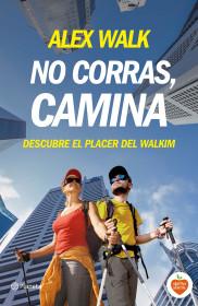 portada_no-corras-camina_alex-walk_201507071406.jpg