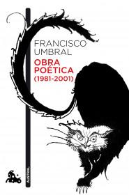 portada_obra-poetica-1981-2001_francisco-umbral_201505271924.jpg