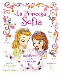 portada_princesa-sofia-la-maldicion-de-la-princesa-ivy_disney_201506291534.jpg