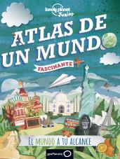 portada_atlas-de-un-mundo-fascinante_raquel-garcia-ulldemolins_201507281922.jpg