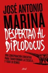 portada_despertad-al-diplodocus_jose-antonio-marina-torres_201509240023.jpg