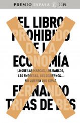 portada_el-libro-prohibido-de-la-economia_fernando-trias-de-bes_201509241309.jpg