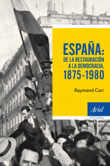 portada_espana-de-la-restauracion-a-la-democracia-1875-1980_raymond-carr_201506012100.jpg