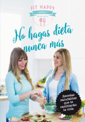 portada_no-hagas-dieta-nunca-mas_fit-happy-sisters_201509011306.jpg