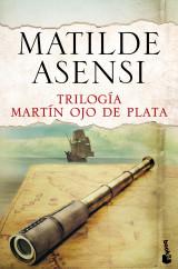 portada_trilogia-martin-ojo-de-plata_matilde-asensi_201506282319.jpg