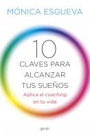 portada_10-claves-para-alcanzar-tus-suenos_monica-esgueva_201507100927.jpg