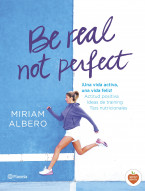 portada_be-real-not-perfect_miriam-albero_201507301227.jpg