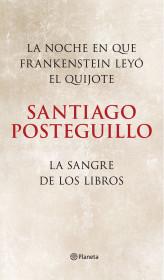 portada_la-noche-en-que-frankenstein-leyo-el-quijote-la-sangre-de-los-libros-pack_santiago-posteguillo_201601131134.jpg
