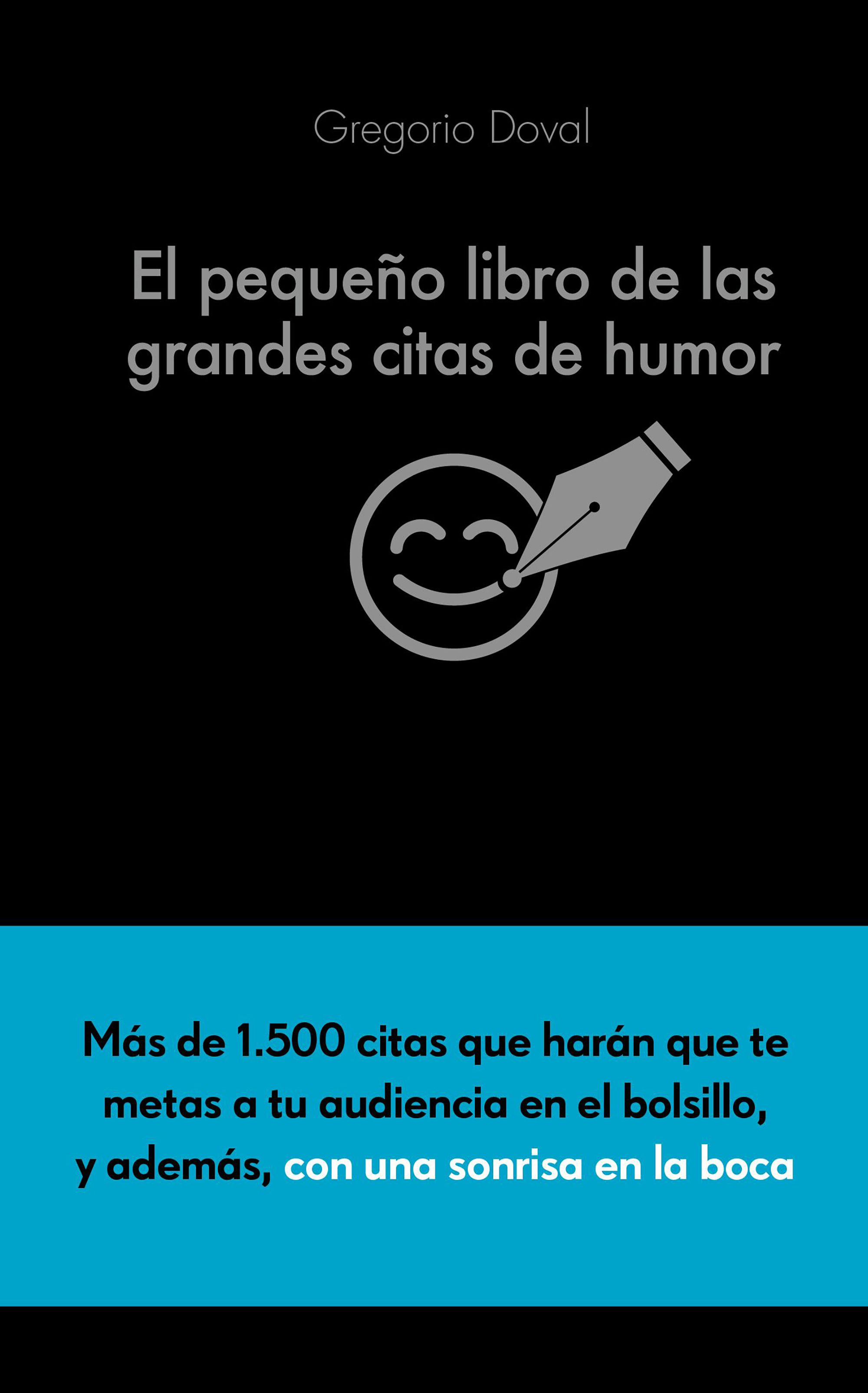 El pequeño libro de las grandes citas de humor | Planeta de Libros