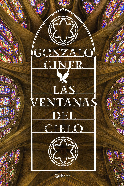 Resultado de imagen para Las Ventanas Del Cielo-Gonzalo Giner