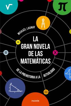 La gran novela de las matemáticas