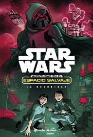 Star Wars. Aventuras en el espacio salvaje. La oscuridad