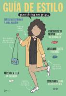 Guía de estilo para chicas con prisas