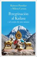 Peregrinación al Kailasa y al centro de uno mismo