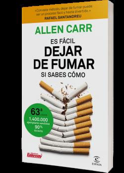 Es Facil Dejar De Fumar Si Sabes Como Allen Carr Planeta De Libros