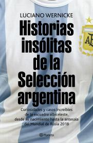 Historias insólitas de la selección argentina