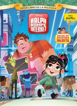 Ralf Cantando En El Bano.Ralph Rompe Internet Gran Libro De La Pelicula Disney Planeta De Libros
