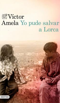 Yo pude salvar a Lorca