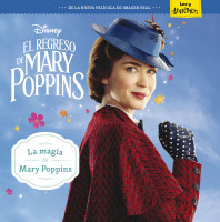 El regreso de Mary Poppins. La magia de Mary Poppins